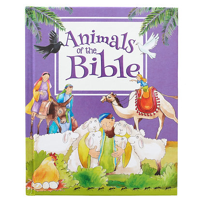 Animals of the Bible - Hardcover Edition Children's Bible