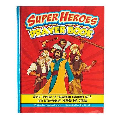 Super Heroes Prayer Book Hardback byCarolyn Larsen