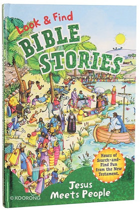 LOOK & FIND BIBLE STORIES - JESUS MEETS PEOPLE BOARD BOOK