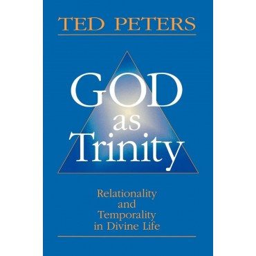 God as Trinity: Relationality and Temporality in Divine Life Paperback