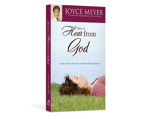 How to Hear from God by Joyce Meyer