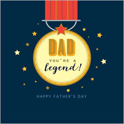 Dad You're Legend Fathers Day Greeting Card