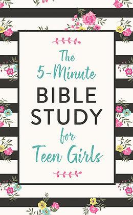 The 5-Minute Bible Study for Teen Girls Carey Scott