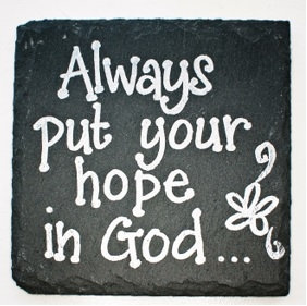 Always Hope In The Lord Coaster