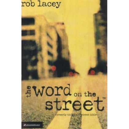 WORD ON THE STREET, THE LACEY, ROB