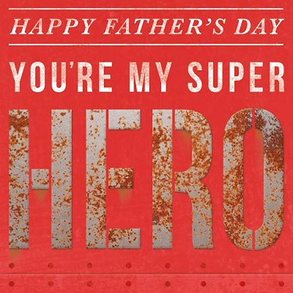 You Are My Heroe Fathers Day Greeting Card