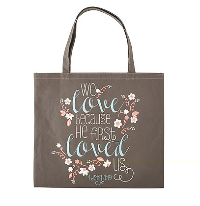 CB TOTE BAG WE LOVE BECAUSE HE FIRST LOVED US