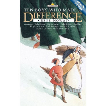 Ten Boys Who Made a Difference Paperback by Irene Howat