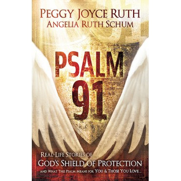 Psalm 91 Paperback by Angelia Ruth Schum, Peggy Joyce Ruth