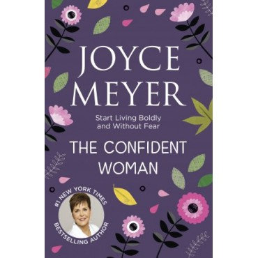 The Confident Woman Paperback By Joyce Meyer
