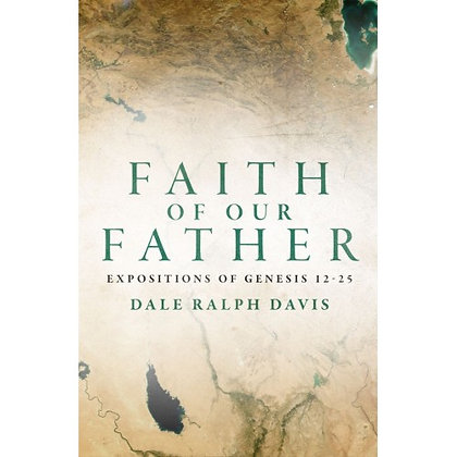 FAITH OF OUR FATHER DAVIS, DALE RALPH