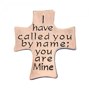 I Have Called You By Named You Are Mine Lapel Pin Cross