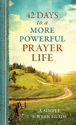 42 Days to a More Powerful Prayer Life  A Simple 6-Week Guide  Glenn Hascall