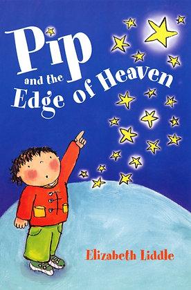 Pip and the Edge of Heaven Elizabeth Liddle,Lara Jones