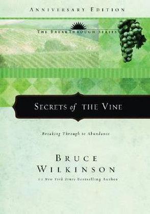 Secrets of the Vine Hardback Breaking Through to Abundance by Bruce Wilkinson