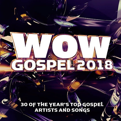 WOW GOSPEL 2018 DOUBLE CD VARIOUS ARTISTS