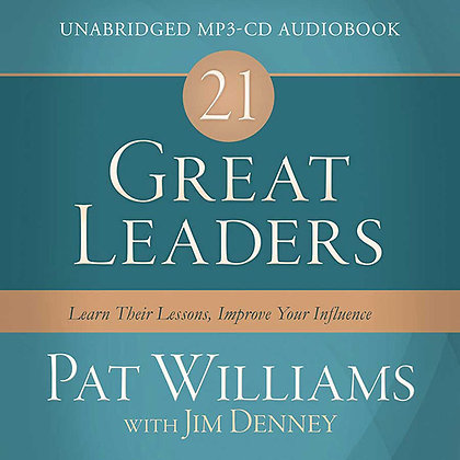 21 Great Leaders CD  Learn Their Lessons, Improve Your Influence  Jim Denney