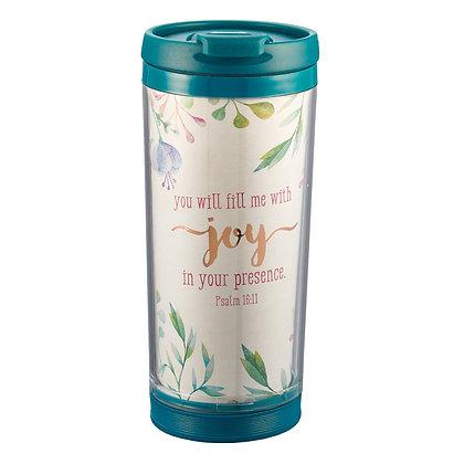 Fill Me With Joy Polymer Travel Mug - Psalm 16:11