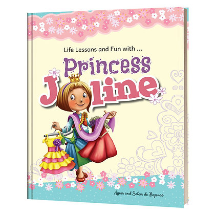 Life Lesson And Fun With Princess Joline