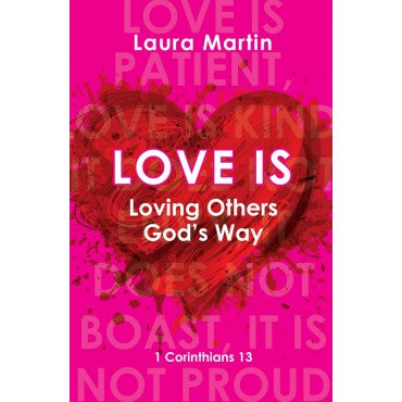 Love Is Loving God And Others Paperback