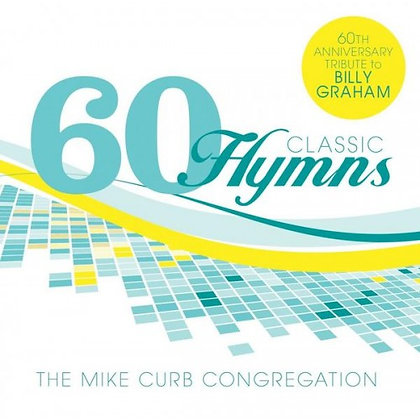 60 CLASSIC HYMNS CD THE MIKE CURB CONGREGATION