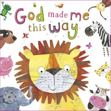 God Made Me This Way Board book Teaching Young Children
