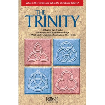 Trinity Pamphlet Paperback What Is the Trinity and What Do Christians Believe?