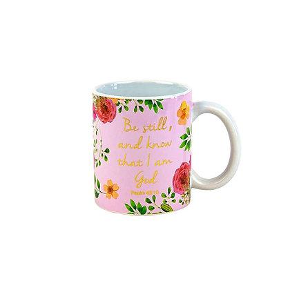 Be Still And Know I Am God Floral Mug