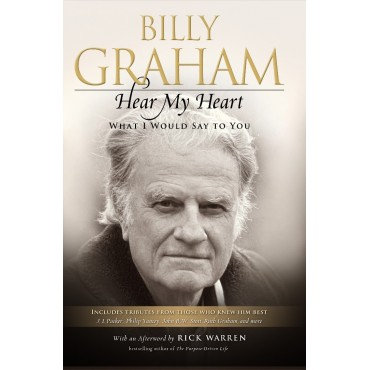 Hear My Heart Paperback By Billy Graham