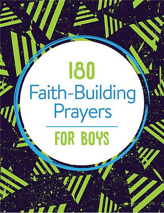 180 Faith-Building Prayers for Boys  Janice Thompson