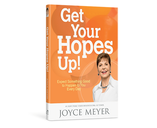Get Your Hopes Up Hardcover by Joyce Meyer