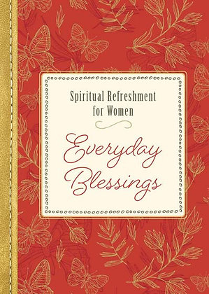 Spiritual Refereshment For Women Everyday Blessings