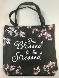 Too Blessed To Be Stressed Tote Bag