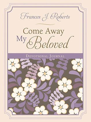 Come Away My Beloved Journal  Frances J. Roberts