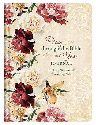Pray through the Bible in a Year Journal A Daily Devotional and Reading Plan