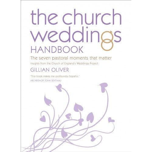 CHURCH WEDDINGS HANDBOOK, THE OLIVER, GILLIAN