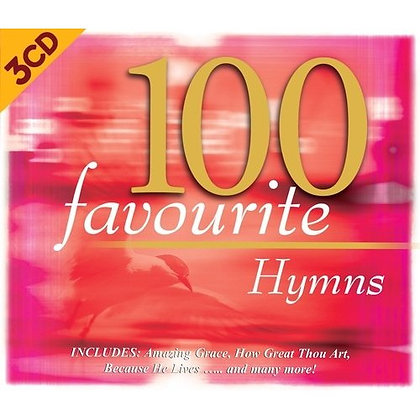 100 FAVOURITE HYMNS: 3 CDS VARIOUS