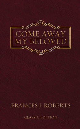 Come Away My Beloved Paperback Original Edition Frances J. Roberts