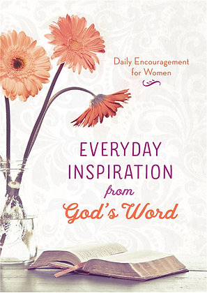 Everyday Inspiration from God's Word Daily Encouragement for Women