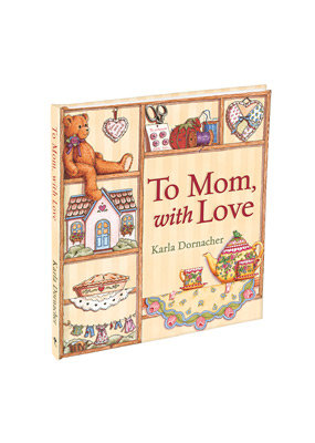 To Mom With Love Gift Book Mother's Day