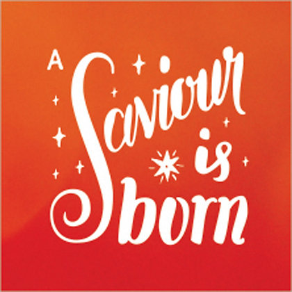 A Saviour is Born Small/Large Square Wall Art
