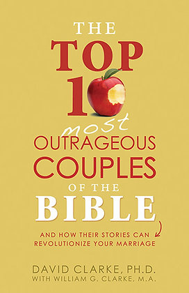 Top 10 Most Outrageous Couples Bible And How Their Stories Can Revolutioni