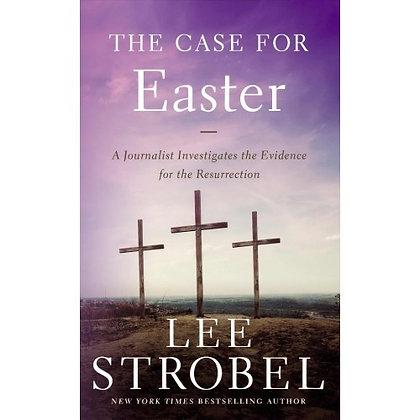 CASE FOR EASTER, THE STROBEL, LEE