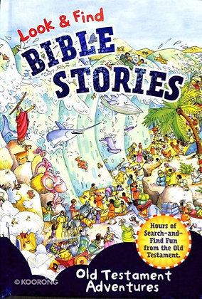 LOOK & FIND BIBLE STORIES - OLD TESTAMENT ADVEN