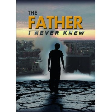 Father I Never Knew DVD