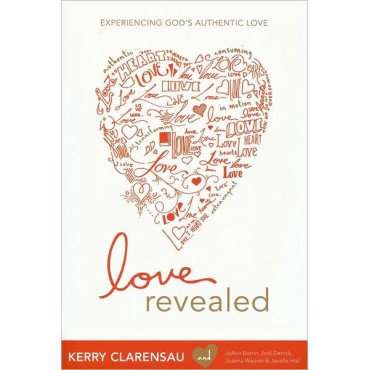 Love Revealed: Experiencing God's Authentic Love Paperback