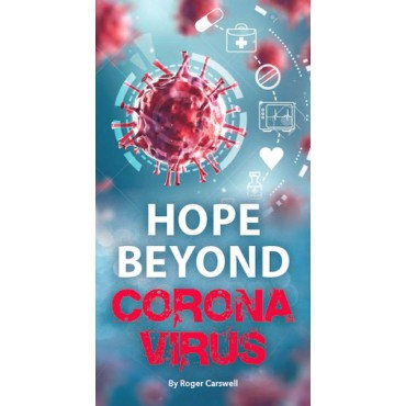 Hope Beyound Coronavirus by Carswell Roger