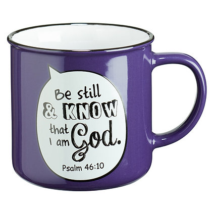 Be Still And Know That I Am God Mug