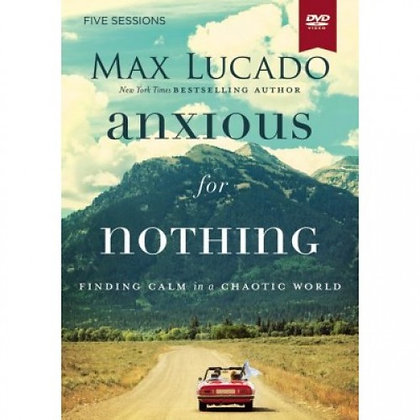 ANXIOUS FOR NOTHING VIDEO STUDY LUCADO, MAX