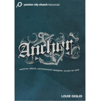 ANCHOR DVD: PASSION CITY CHURCH GIGLIO, LOUIE